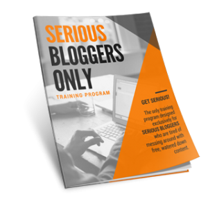 Serious Bloggers Only Training Program